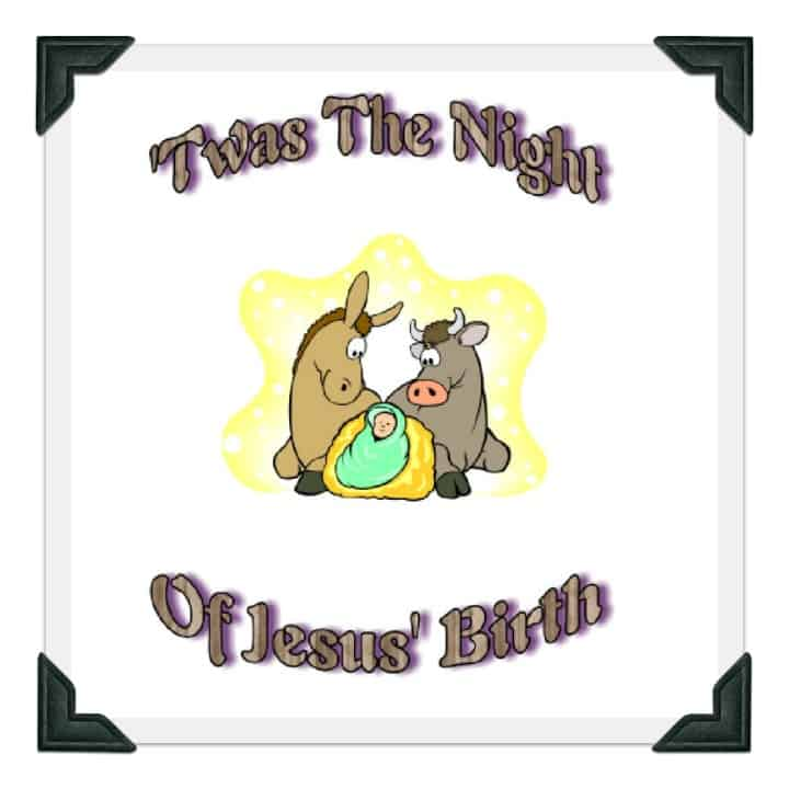 Printable Christmas Story Poem - Twas the Night of Jesus' Birth