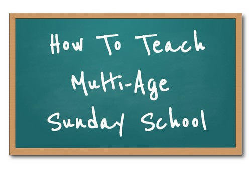 Green chalkboard with the words &quot;How to Teach Multi-Age Sunday School&quot;