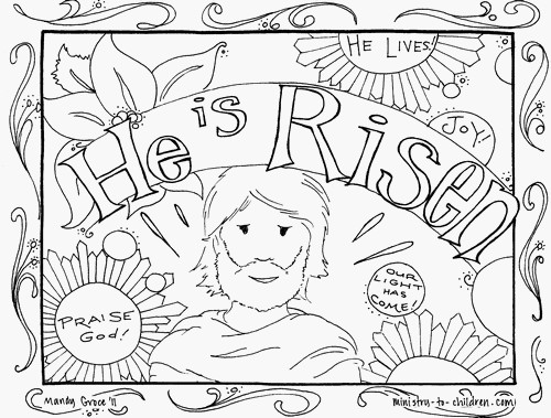 "Easter coloring picture with the phrase ""He is Risen"""