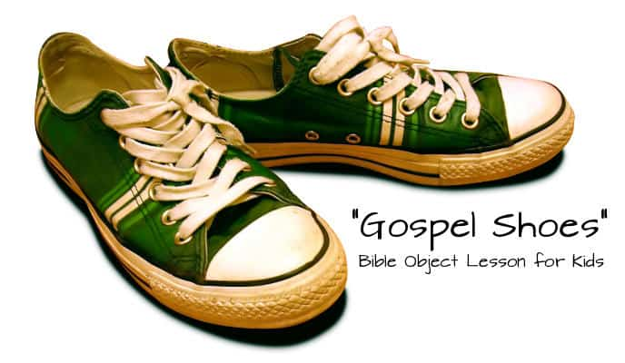 Gospel Shoes Bible Object Lesson
