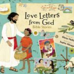 """Love Letters from God"" a Children's Bible Storybook"