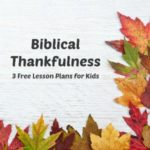 Thankful for Service (Biblical Thankfulness – Lesson 3)
